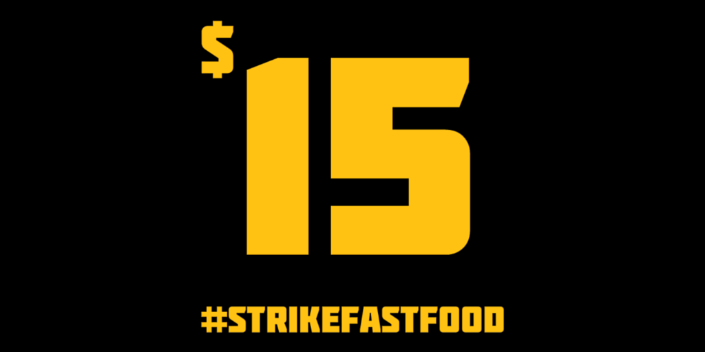 STRIKE! Fast food workers strike in 190 cities.