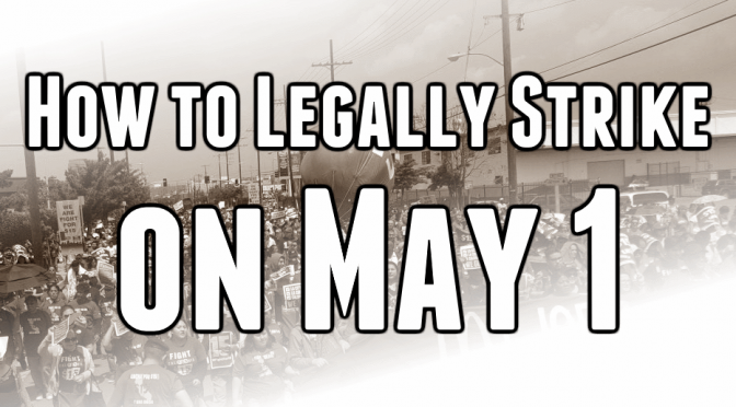 how to legally strike may 1