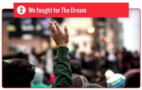 We fought for The Dream