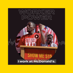 Cover of Worker Power podcast with a picture of Terrence Wise speaking at a podium.