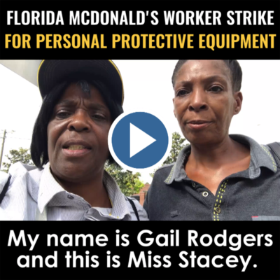 BREAKING: Florida McDonald's workers just walked off ON STRIKE. The company won't allow us to wear gloves or masks. McDonald's must provide us with safe workplaces, but they'd rather lobby against #PaidSickLeave than do what's right.