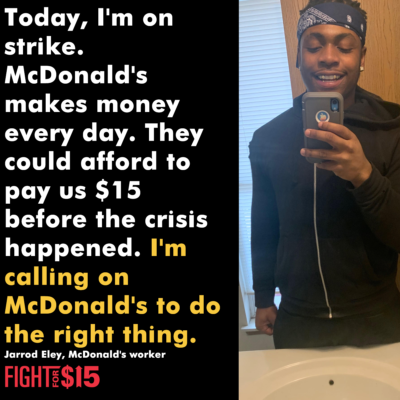 Jarrod is right.  McDonald's  could have given us $15/hr years ago – but now workers are suffering low wages in a high-risk environment. No more. Workers in St. Louis walked off today.