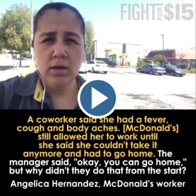 In the middle of the coronavirus pandemic, McDonald's still has 500,000+ workers without paid sick leave.  They say they don't want us to come to work sick, but we're often pressured to stay. It puts workers like us, and the public, at risk.