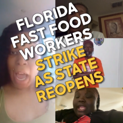 Fight For 15 workers from  McDonald's and other fast-food chains in South Florida, Orlando, and Tampa are ON STRIKE today!
