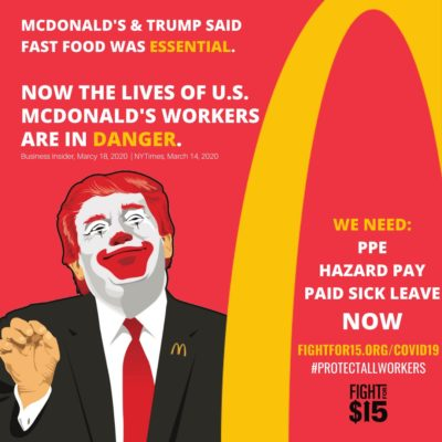 """When COVID-19 began, McDonald's and Trump said fast food was """"essential."""" Then McDonald's lobbied AGAINST paid sick leave for their employees."""