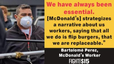 Since the beginning of the COVID-19 pandemic there's been a lot of kind words for essential workers. Kind words aren't enough. We need hazard pay, we've always been essential to McDonald's.
