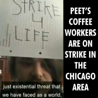 Peet's Coffee workers are on strike and plan on striking until our demands are met