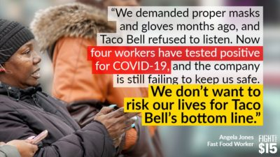 """""""Fast-food companies are saying they believe that #BlackLivesMatter, but their actions during this pandemic only expose how they have put the lives of Black and Brown workers in jeopardy"""" -Angela Jones"""