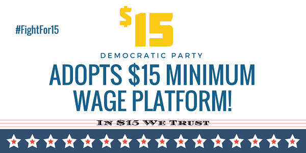 Democratic Party Adopts 15 National Minimum Wage To Platform