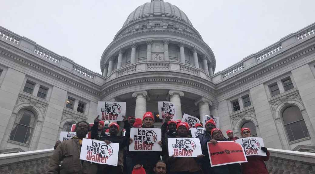 Wisconsin Fight for $15 workers at the state Capitol