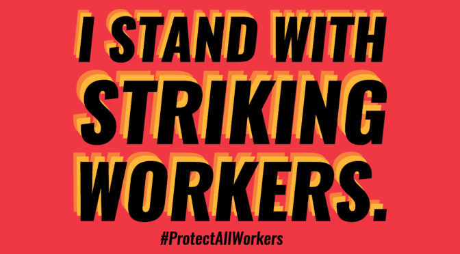 Stand With Striking Workers