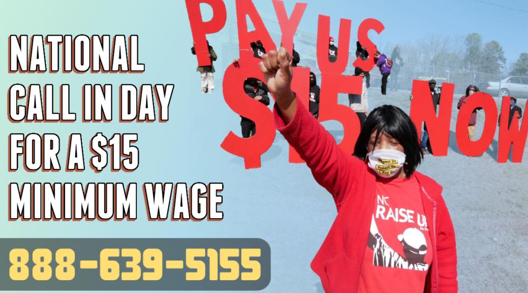 Call your Senators to demand $15.